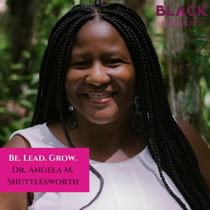 E09: Be.Lead.Grow. with Dr. Angela M. Shuttlesworth