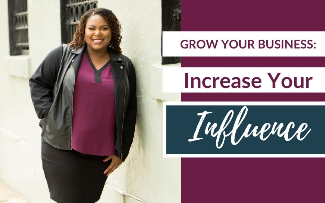 Black Woman CEO: Grow Your Business | Increase Your Influence